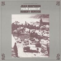 Jean Shepherd - Jean Shepherd Reads Poems of Robert Service