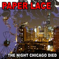 Paper Lace - The Night Chicago Died (Re-Recorded / Remastered)