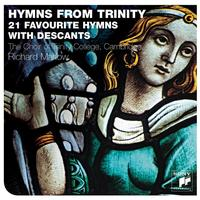 The Choir of Trinity College, Cambridge - Hymns From Trinity