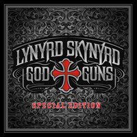 Lynyrd Skynyrd - God & Guns [Special Edition]