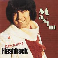 Maxim - Romantic Flashback