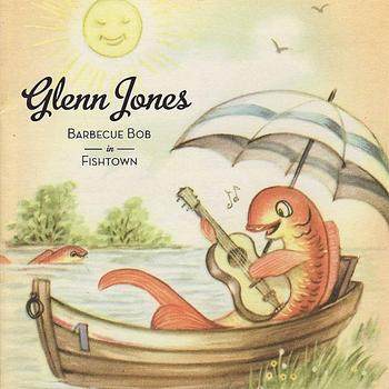 Glenn Jones - Barbecue Bob in Fishtown
