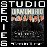 Diamond Rio - God Is There [Studio Series Performance Track]