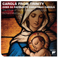 The Choir of Trinity College, Cambridge - Carols From Trinity