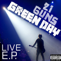 Green Day - 21 Guns (Live EP [Explicit])