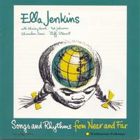 Ella Jenkins - Songs and Rhythms from Near and Far