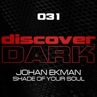 Johan Ekman - Shade Of Your Soul