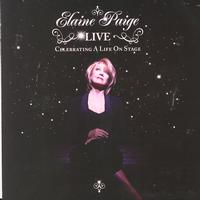 Elaine Paige - Elaine Paige LIVE - Celebrating A Life On Stage