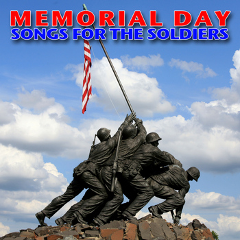 Various Artists - Memorial Day - Songs for the Soldiers