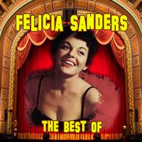 Felicia Sanders - The Very Best Of