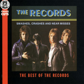 The Records - Smashes, Crashes And Near Misses