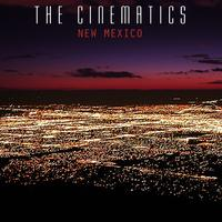 The Cinematics - New Mexico