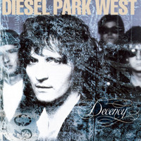 Diesel Park West - Decency