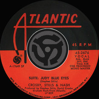 Crosby, Stills & Nash - Suite: Judy Blue Eyes / Long Time Gone [Digital 45]