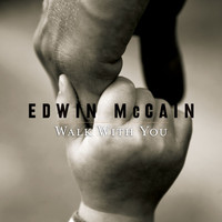 Edwin McCain - Walk With You