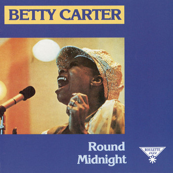 Betty Carter - Round Midnight