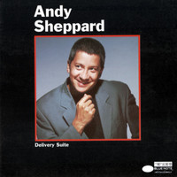 Andy Sheppard - Delivery Suite
