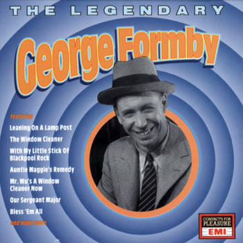 George Formby - The Legendary George Formby
