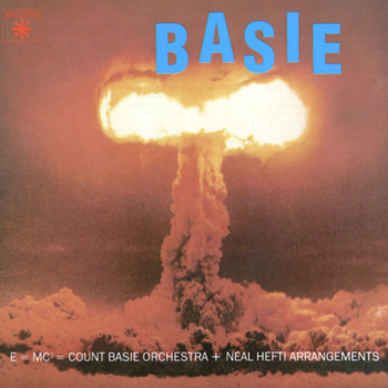 Count Basie and His Orchestra - The Atomic Mr Basie