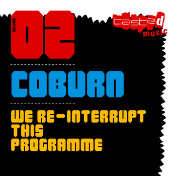 Coburn - We Re-Interrupt This Programme