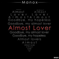 Manox - Almost Lover