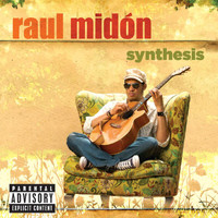 Raul Midón - Synthesis (Explicit)