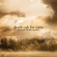 Death Cab for Cutie - Meet Me On The Equinox