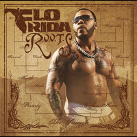 Flo Rida - R.O.O.T.S. (Route Of Overcoming The Struggle)