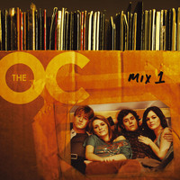 The O.C. Soundtrack - Music From The O.C. Mix 1