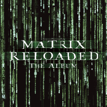 Various Artists - The Matrix Reloaded: The Album