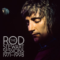 Rod Stewart - The Rod Stewart Sessions 1971-1998