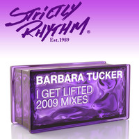 Barbara Tucker - I Get Lifted (2009 Mixes)
