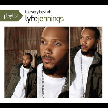 Lyfe Jennings - Playlist: The Very Best Of Lyfe Jennings (Explicit)