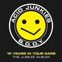 Acid Junkies - B.O.D.Y.