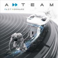 A-Team - Fast Forward