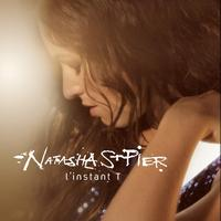 Natasha St-Pier - L'Instant T (Edit Version)