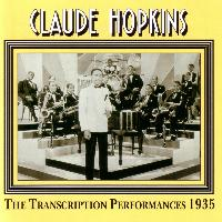 Claude Hopkins - The Transcription Performances 1935