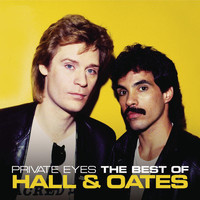 Daryl Hall & John Oates - Private Eyes: The Best Of Hall & Oates