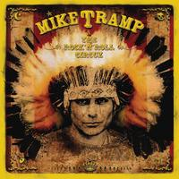 Mike Tramp - & The Rock?n?Roll Circuz