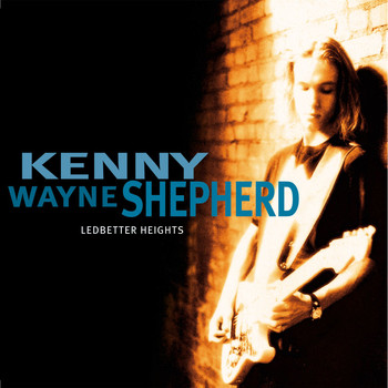 Kenny Wayne Shepherd Band - Ledbetter Heights