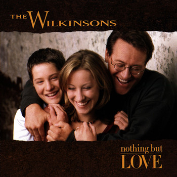 The Wilkinsons - Nothing But Love