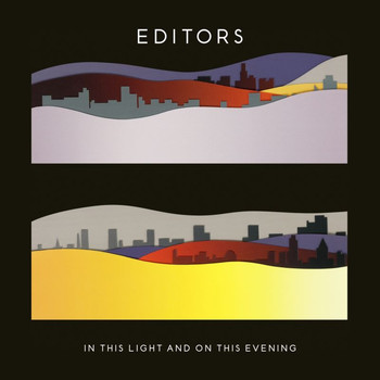 Editors / - In This Light and on This Evening