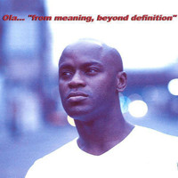 Ola Onabule - From Meaning, Beyond Definition