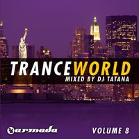 DJ Tatana - Trance World, Vol. 8 (The Continuous Mixes)