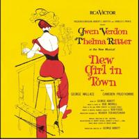 Original Broadway Cast of New Girl in Town - New Girl in Town (Original Broadway Cast Recording)