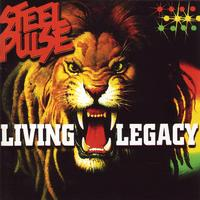 Steel Pulse - Living Legacy
