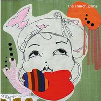 The Church Grims - Plaster Saints