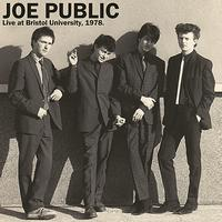 Joe Public - Live at The Avon Gorge, University Union Bristol 1978