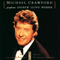 Michael Crawford - Michael Crawford Performs Andrew Lloyd Webber