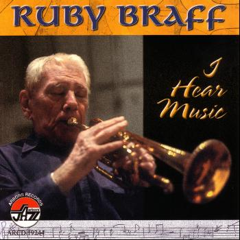 Ruby Braff - I Hear Music